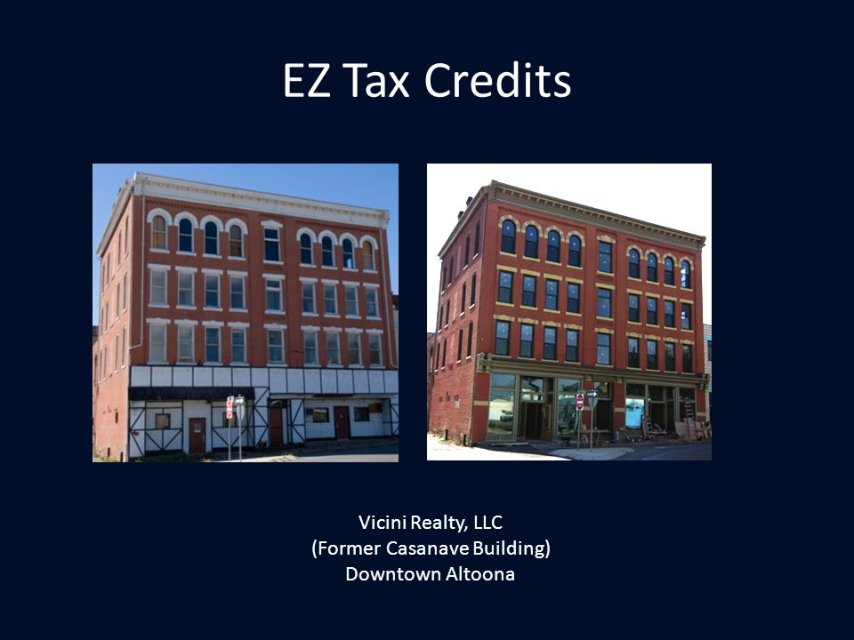 EZ Tax Credits Vicini Realty, LLC (Former Casanave Building) Downtown Altoona