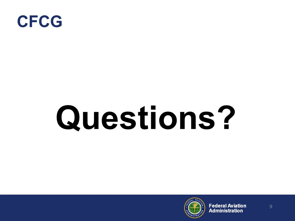 Federal Aviation Administration CFCG Questions 9