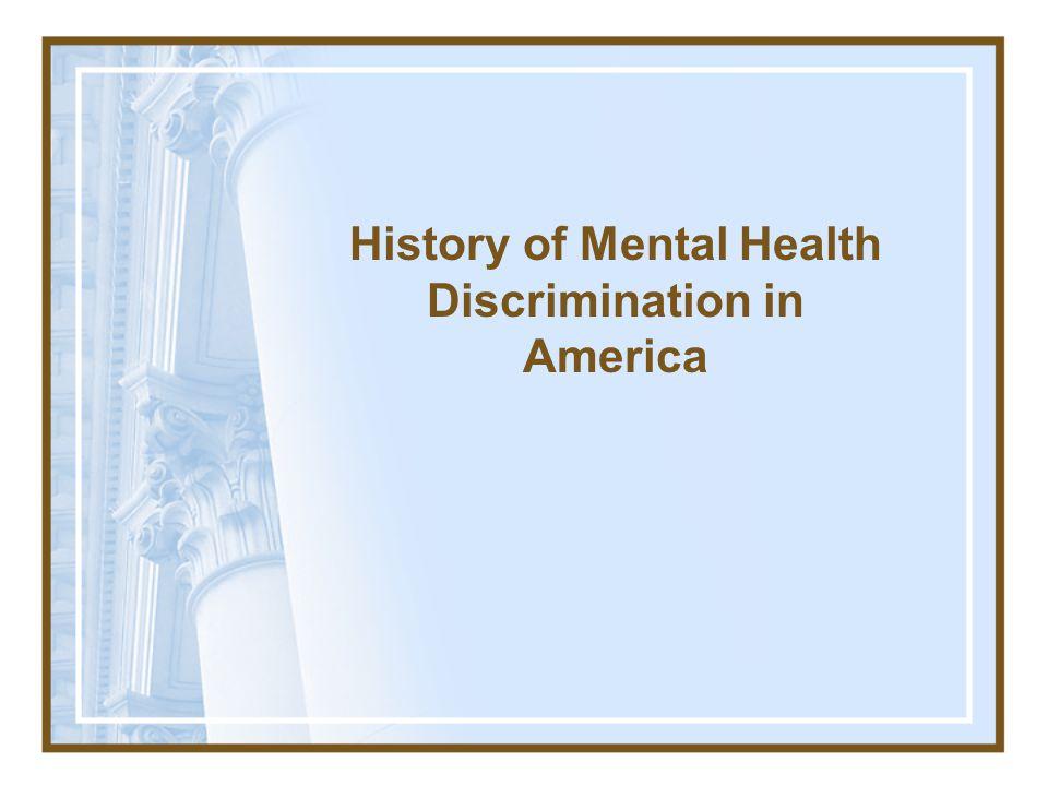 Mental Health Segregation Family Care Institutions & Asylums Deinstitutionalization