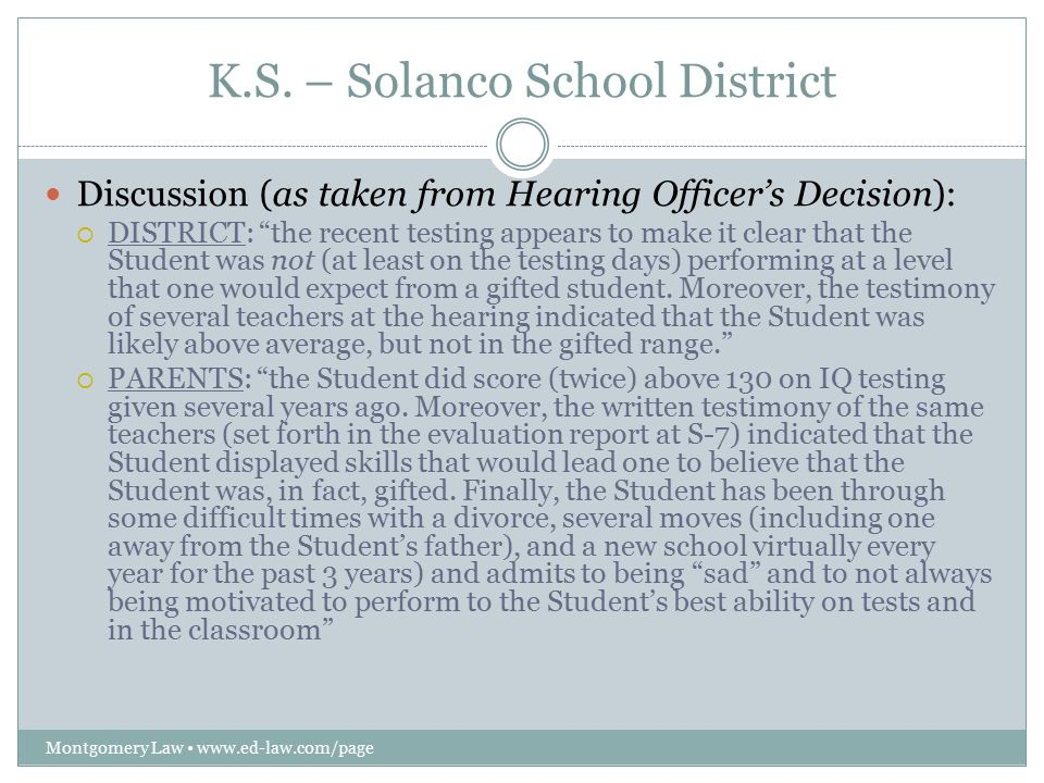 """K.S. – Solanco School District Montgomery Law www.ed-law.com/page Discussion (as taken from Hearing Officer's Decision):  DISTRICT: """"the recent testi"""