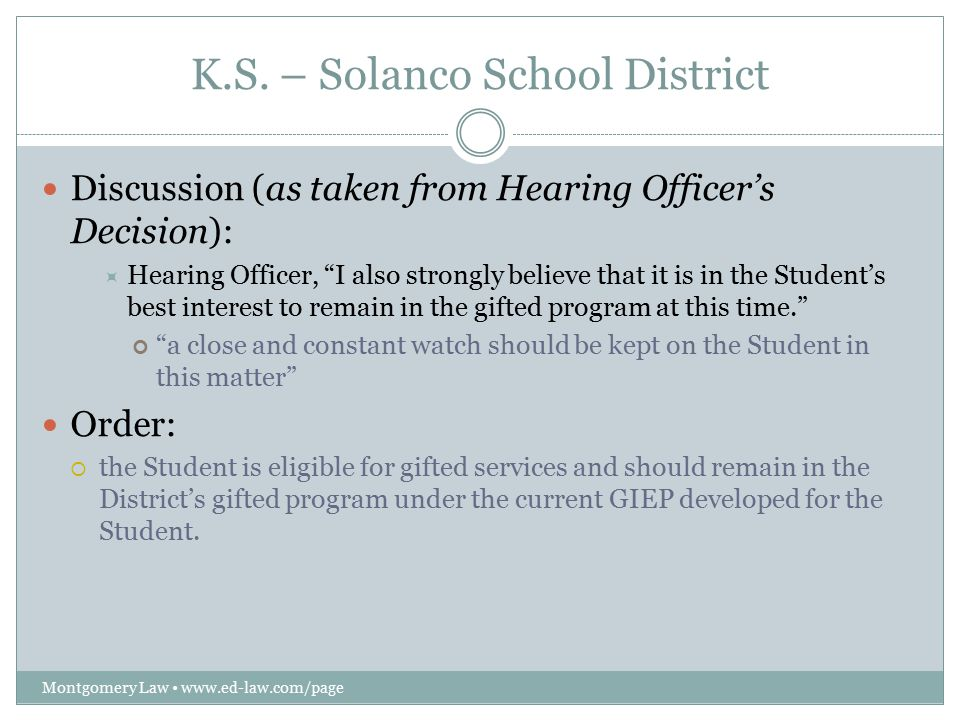 """K.S. – Solanco School District Montgomery Law www.ed-law.com/page Discussion (as taken from Hearing Officer's Decision):  Hearing Officer, """"I also st"""