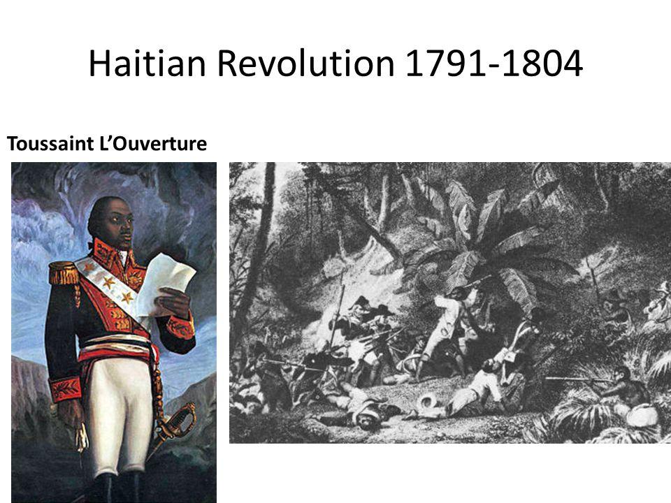 Haitian Revolution 1791-1804 Toussaint L'Ouverture