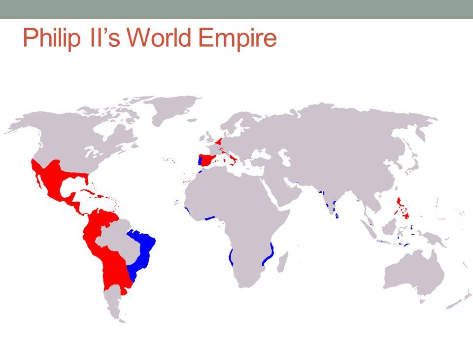 Philip II's World Empire