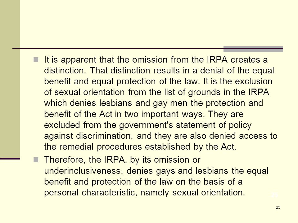 25 It is apparent that the omission from the IRPA creates a distinction.