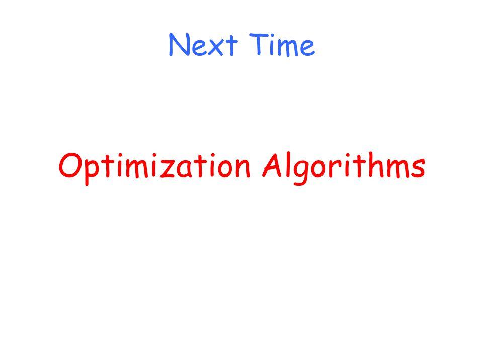 Next Time Optimization Algorithms