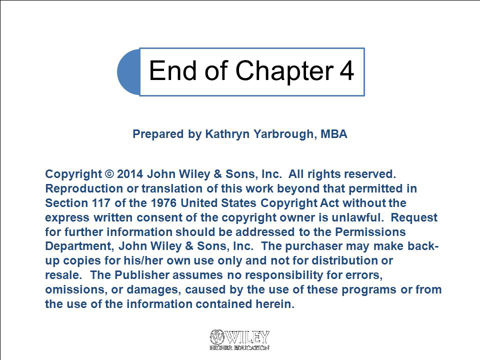 Copyright © 2014 John Wiley & Sons, Inc. All rights reserved. Reproduction or translation of this work beyond that permitted in Section 117 of the 197