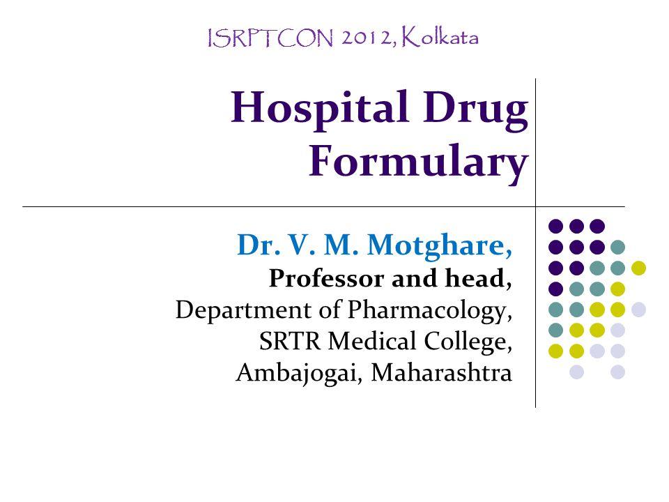 Hospital Drug Formulary Dr.V. M.