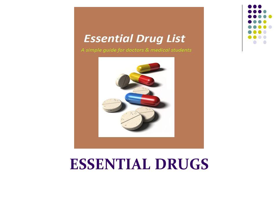 ESSENTIAL DRUGS