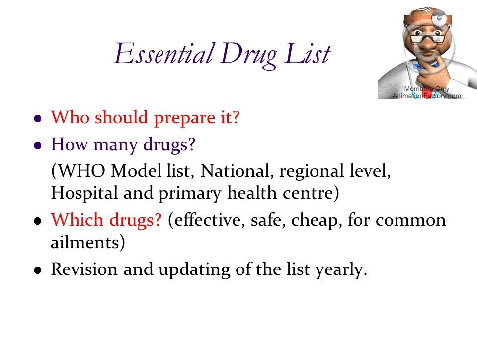 Essential Drug List Who should prepare it. How many drugs.