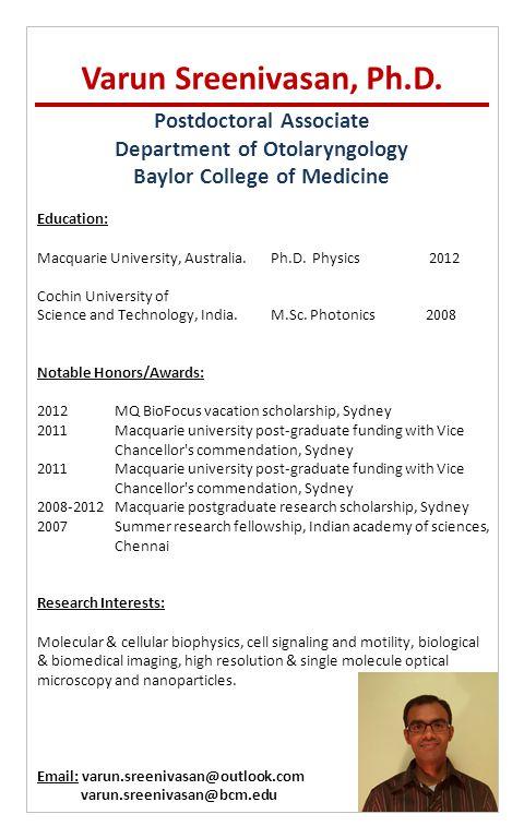 Postdoctoral Associate Department of Otolaryngology Baylor College of Medicine Varun Sreenivasan, Ph.D.