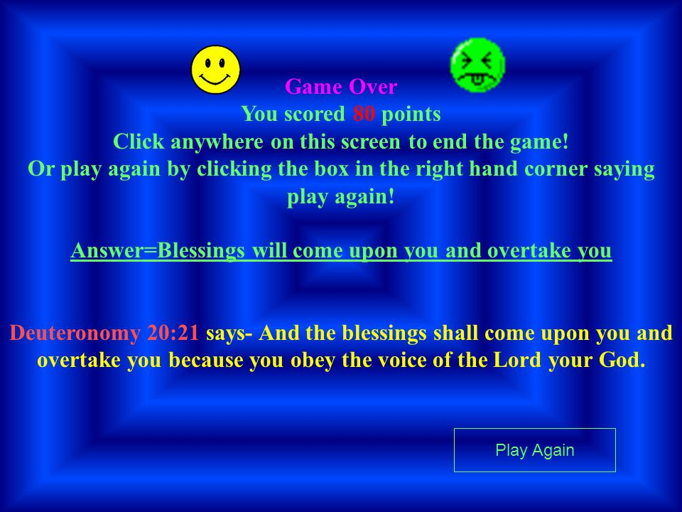 Game Over You scored 80 points Click anywhere on this screen to end the game.