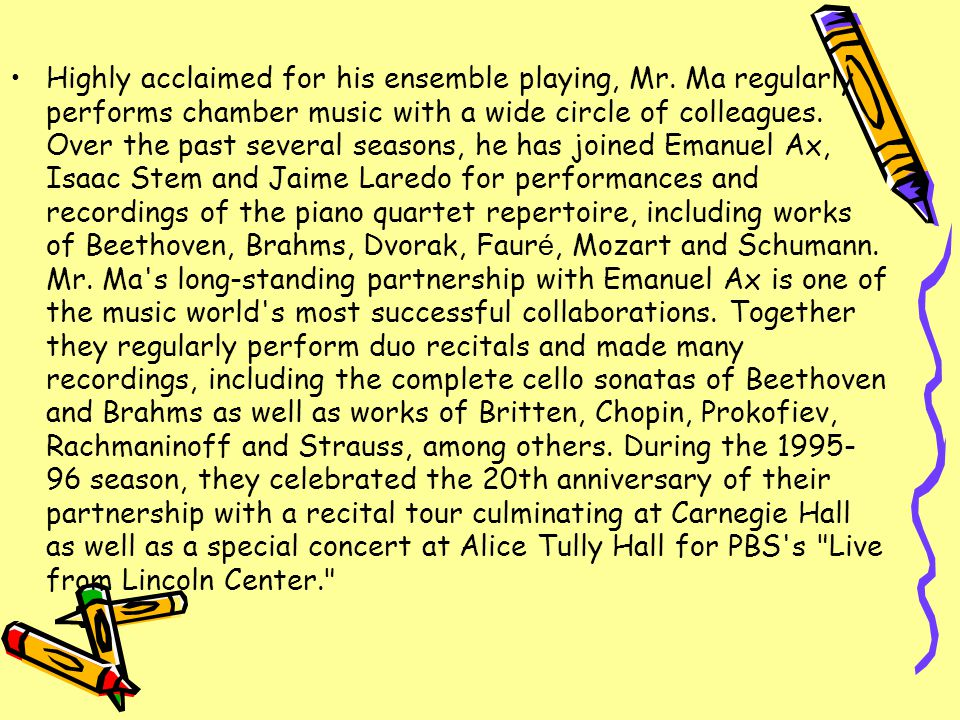 Highly acclaimed for his ensemble playing, Mr.