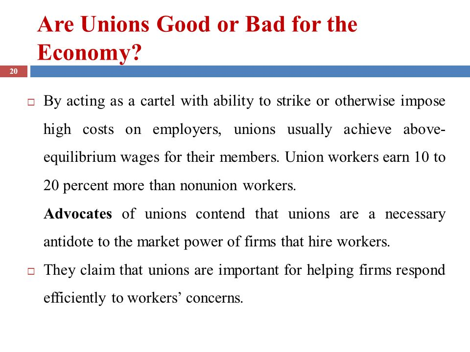 Are Unions Good or Bad for the Economy.
