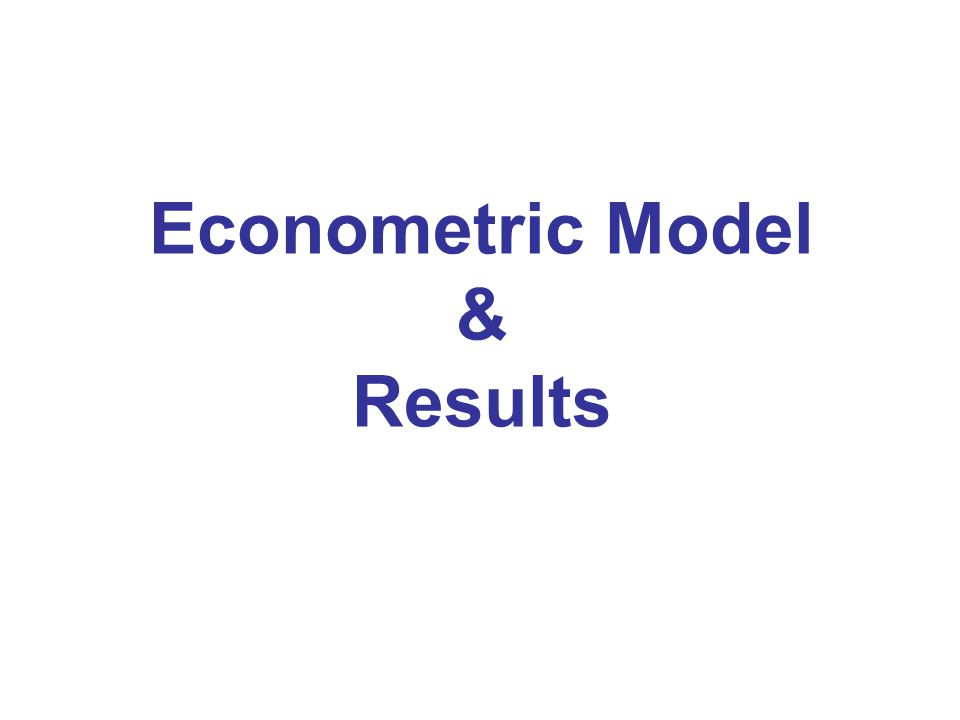 Econometric Model & Results