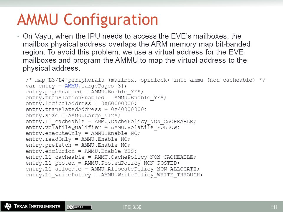 AMMU Configuration On Vayu, when the IPU needs to access the EVE's mailboxes, the mailbox physical address overlaps the ARM memory map bit-banded regi