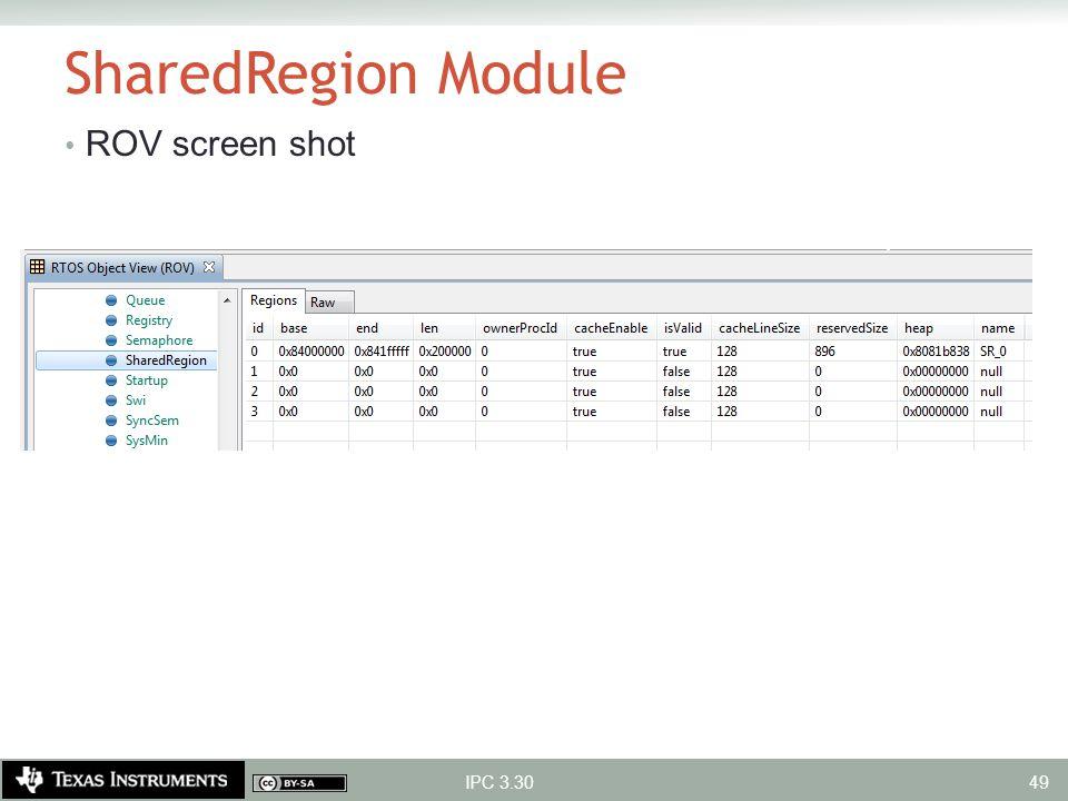 SharedRegion Module ROV screen shot IPC 3.30 49