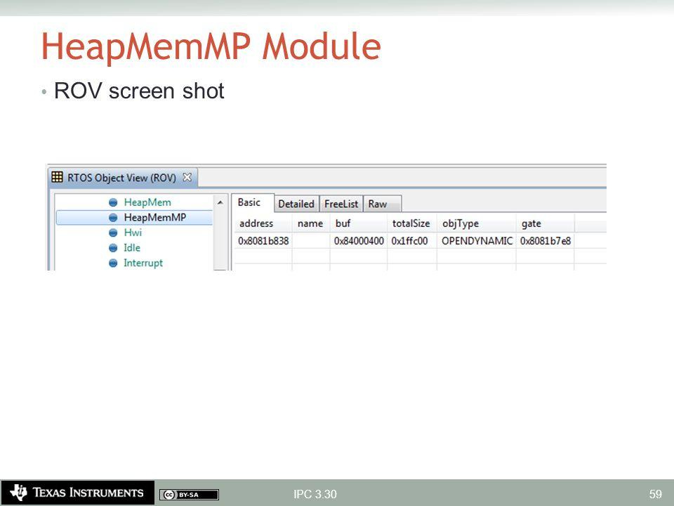 HeapMemMP Module ROV screen shot IPC 3.30 59