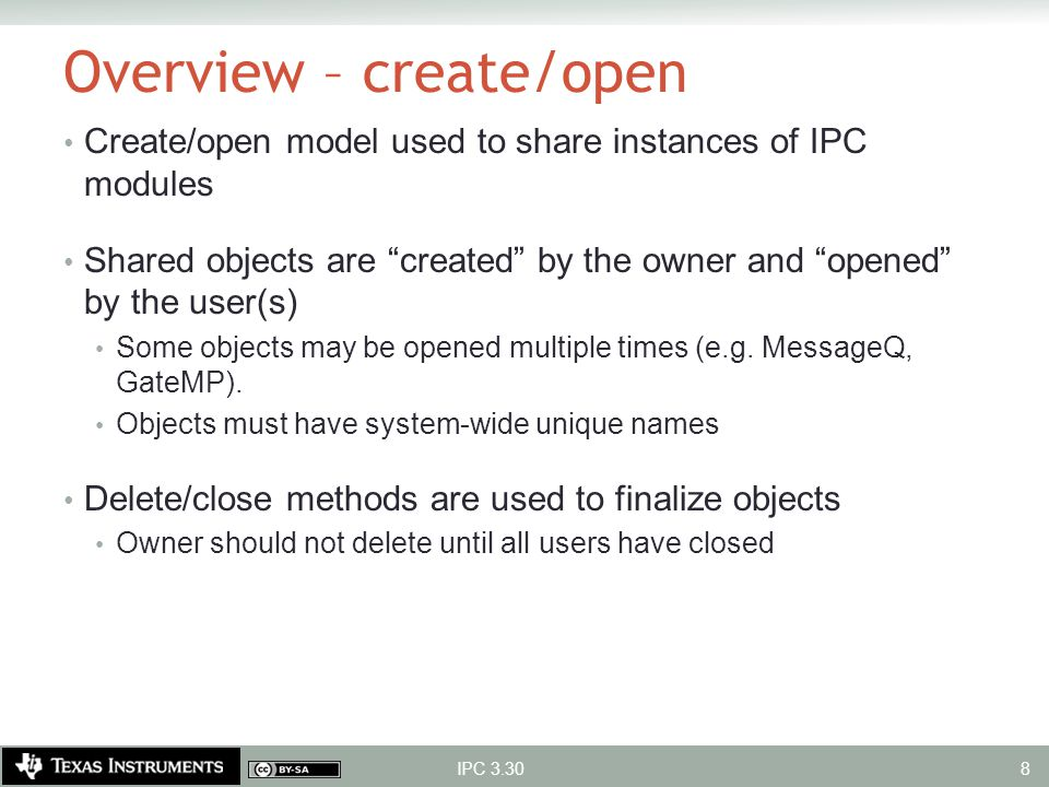 """Overview – create/open Create/open model used to share instances of IPC modules Shared objects are """"created"""" by the owner and """"opened"""" by the user(s)"""