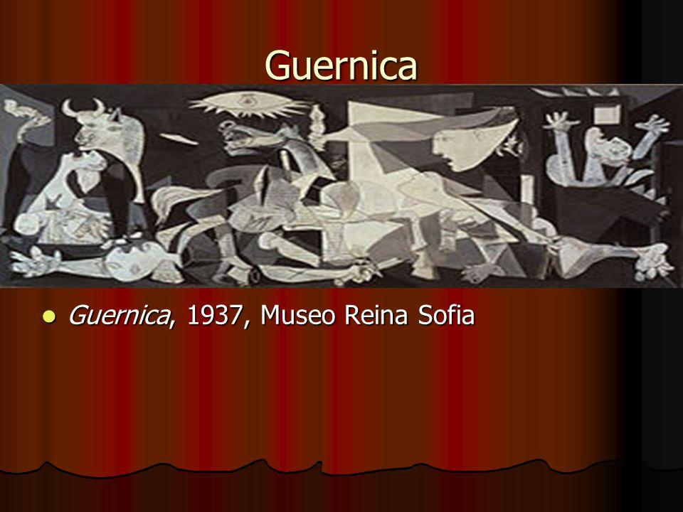 Guernica Guernica, 1937, Museo Reina Sofia