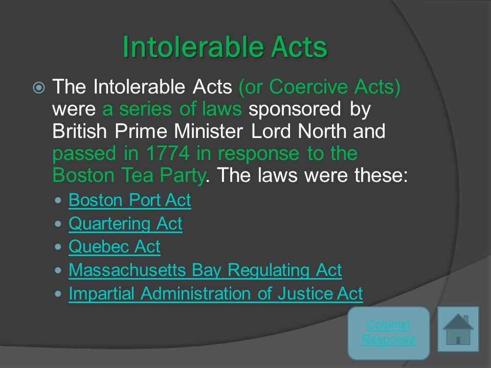 What caused the Boston Tea Party to happen.
