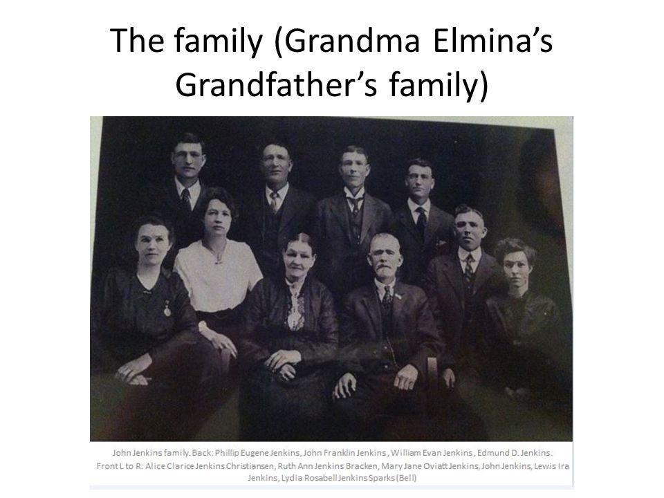 The family (Grandma Elmina's Grandfather's family)