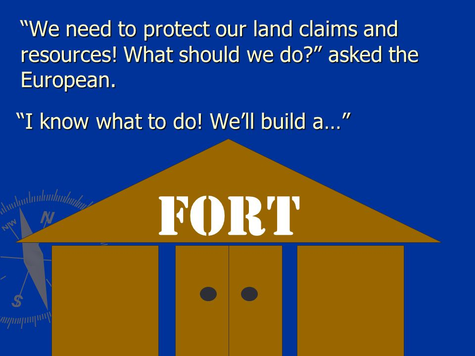 We need to protect our land claims and resources.