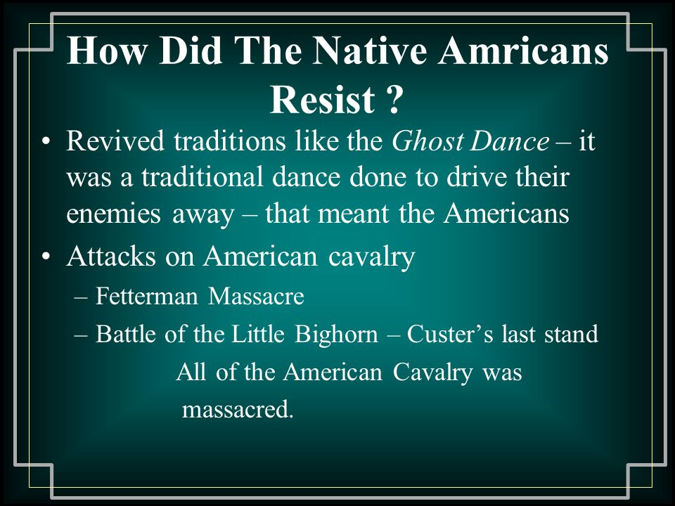 How Did The Native Amricans Resist .