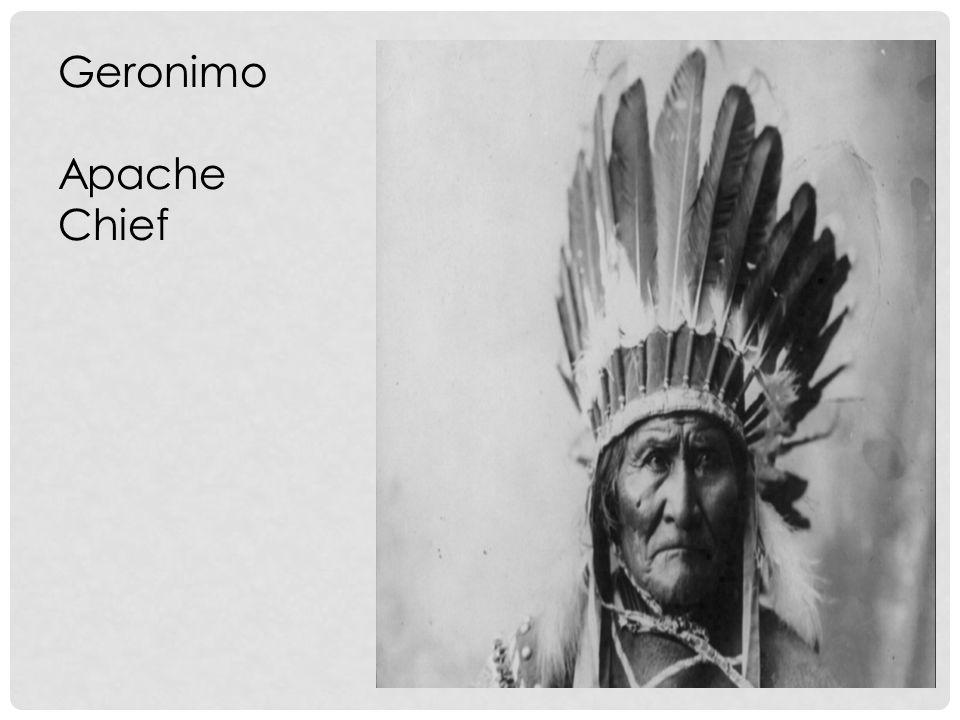 Geronimo Apache Chief
