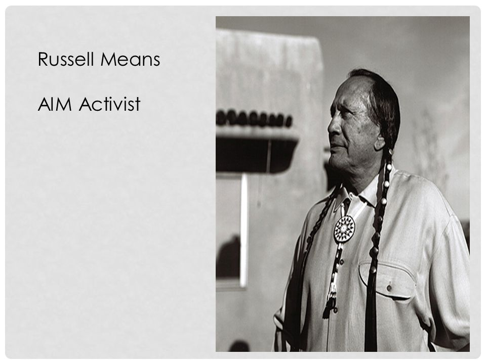 Russell Means AIM Activist