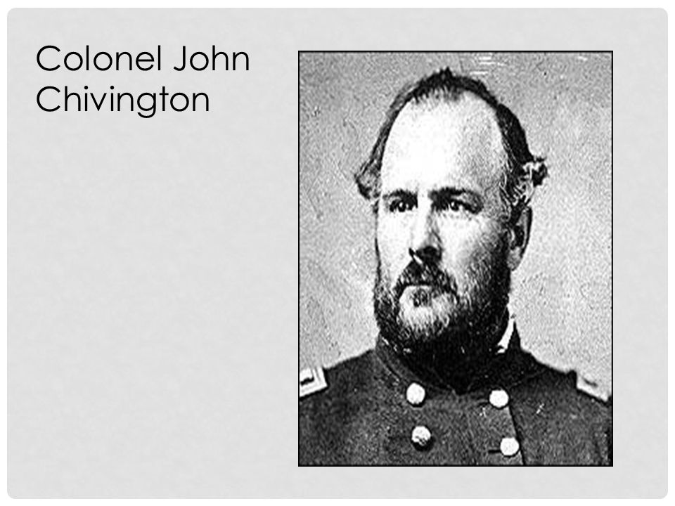 Colonel John Chivington
