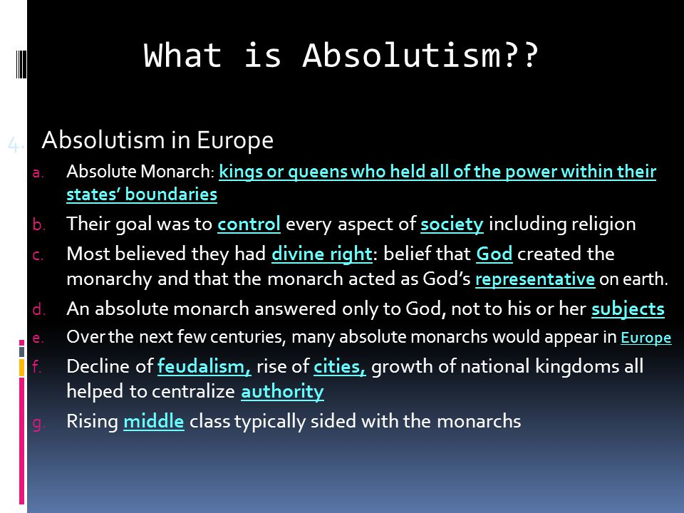 Outcome: Absolutism & Absolute Monarchs