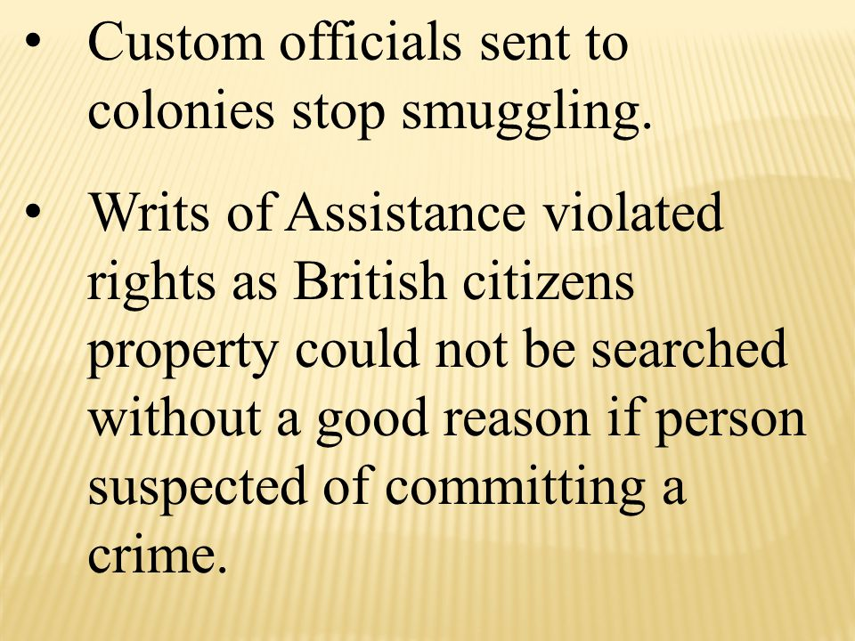 Custom officials sent to colonies stop smuggling.