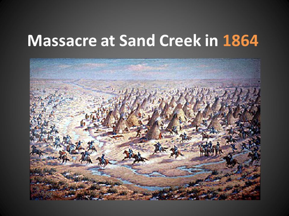 Massacre at Sand Creek in 1864