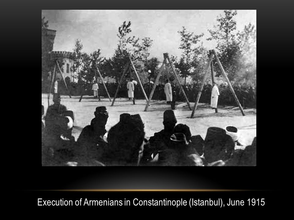 Execution of Armenians in Constantinople (Istanbul), June 1915