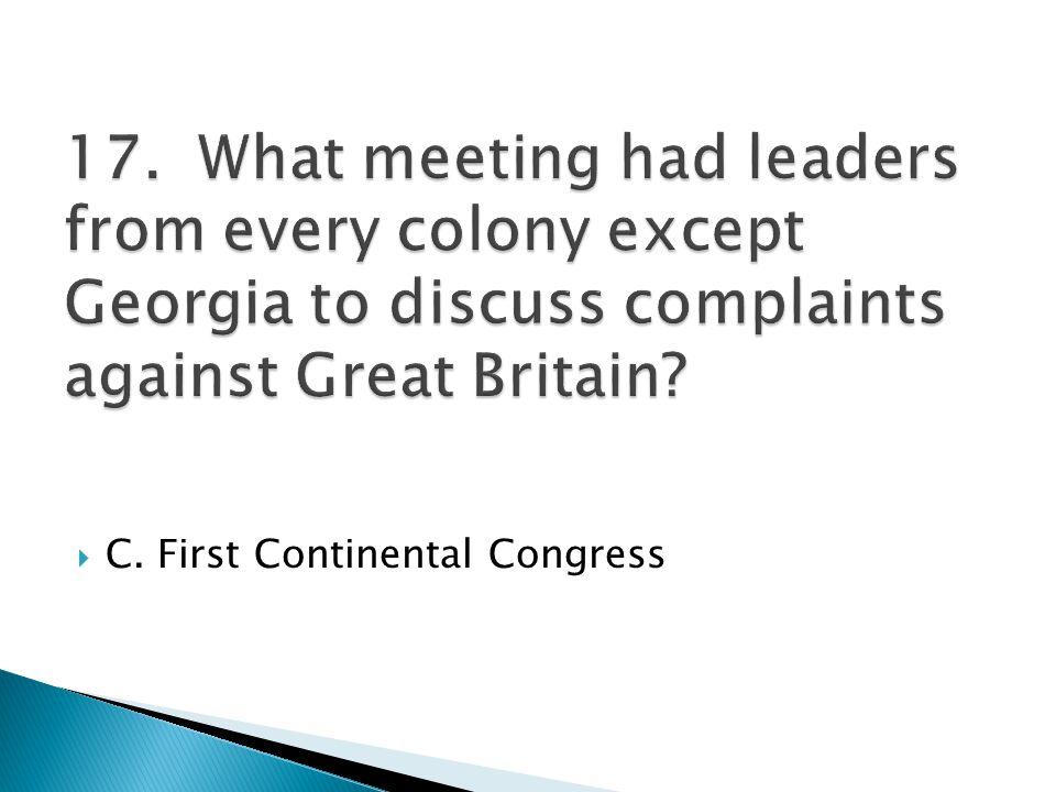 C. First Continental Congress