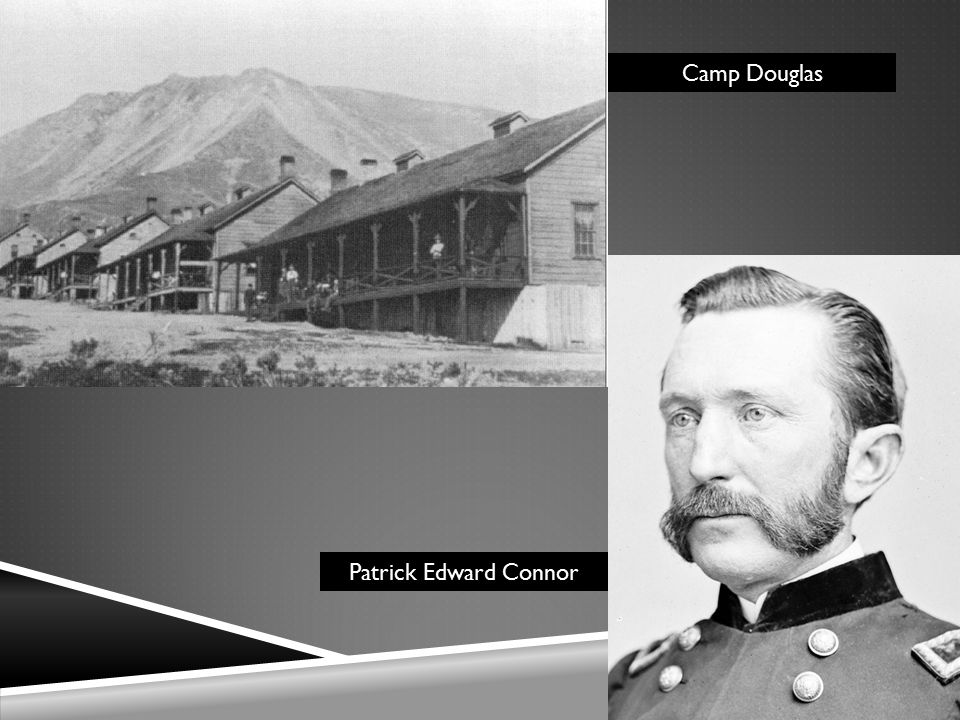 Camp Douglas Patrick Edward Connor