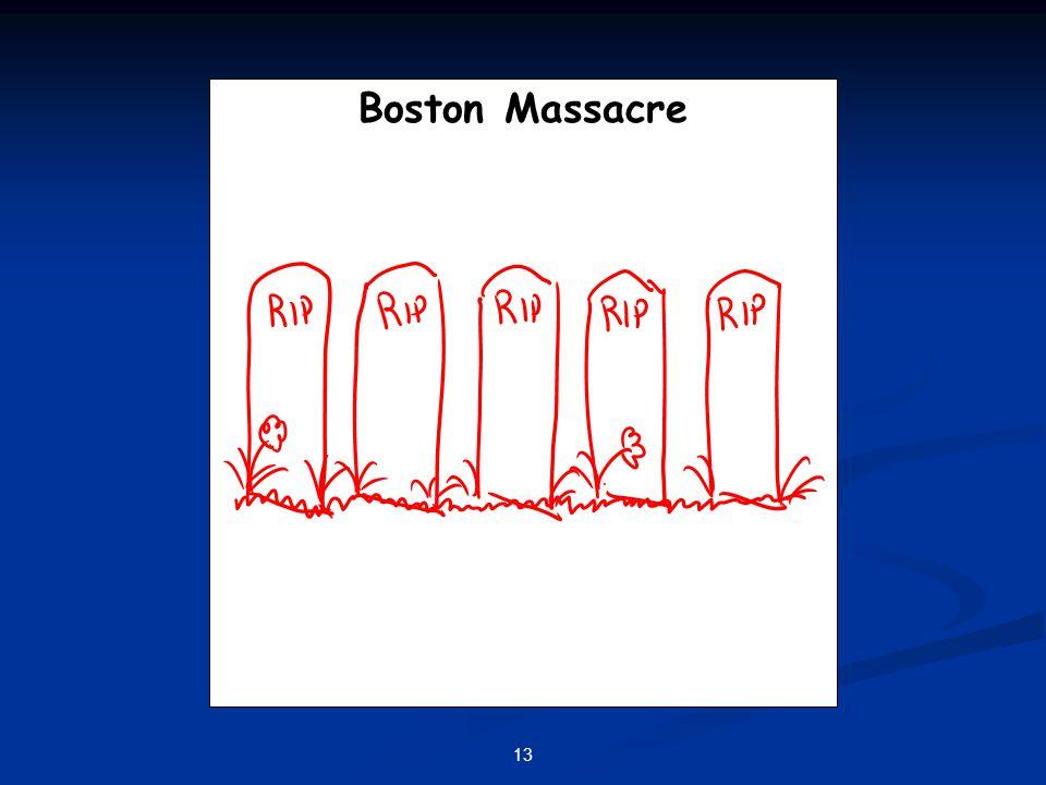 13 Boston Massacre