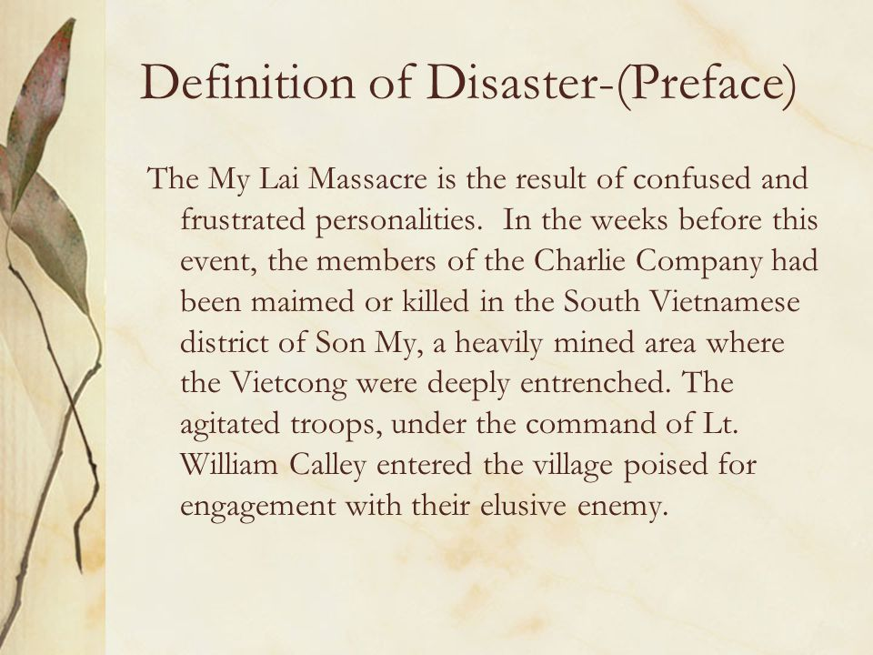Definition of Disaster What Identifies the My Lai Massacre as a Controversy