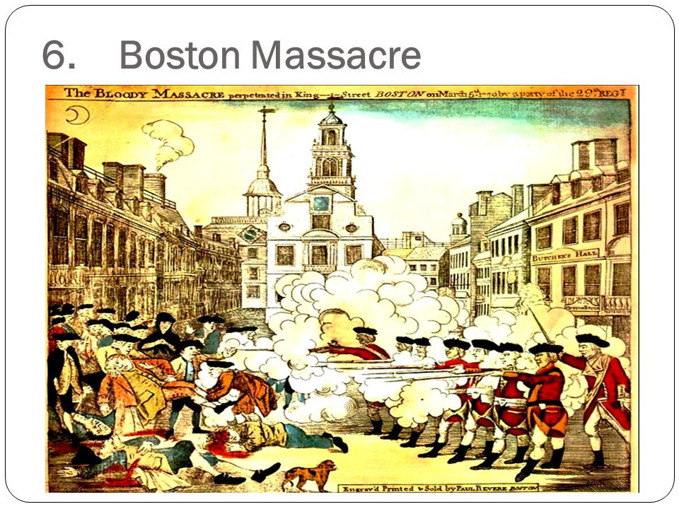 6. Boston Massacre