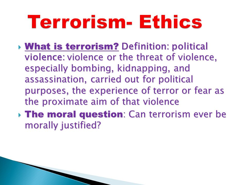 What is terrorism.