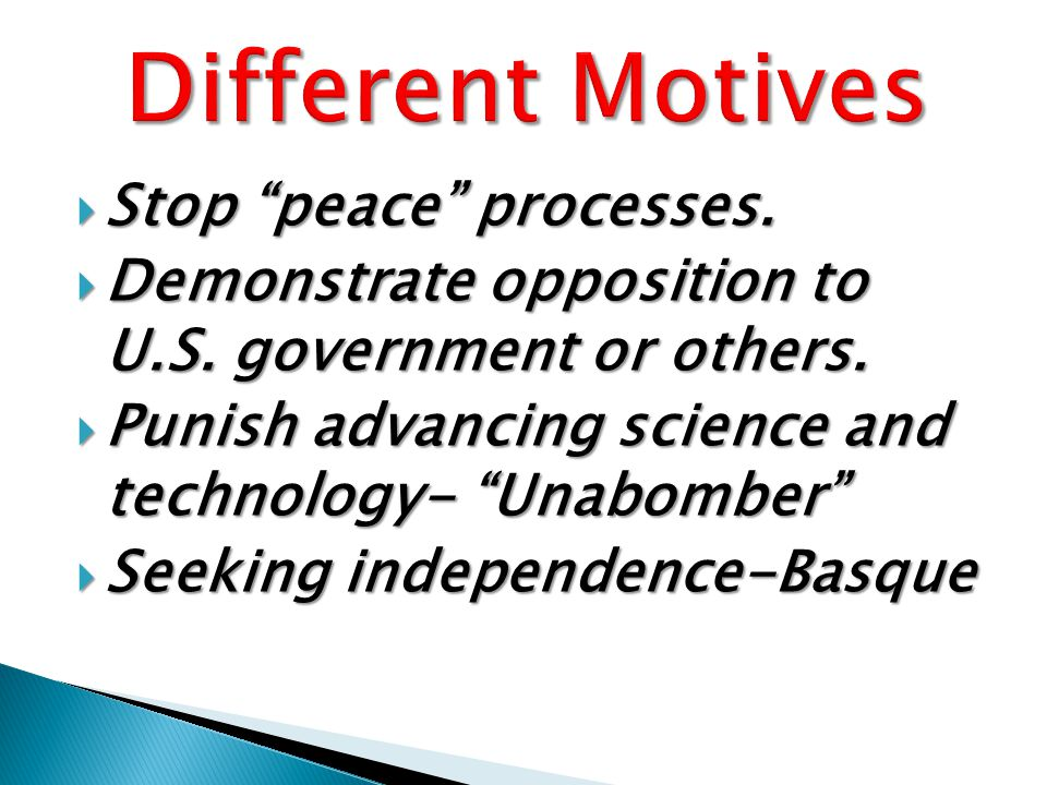  Stop peace processes.  Demonstrate opposition to U.S.