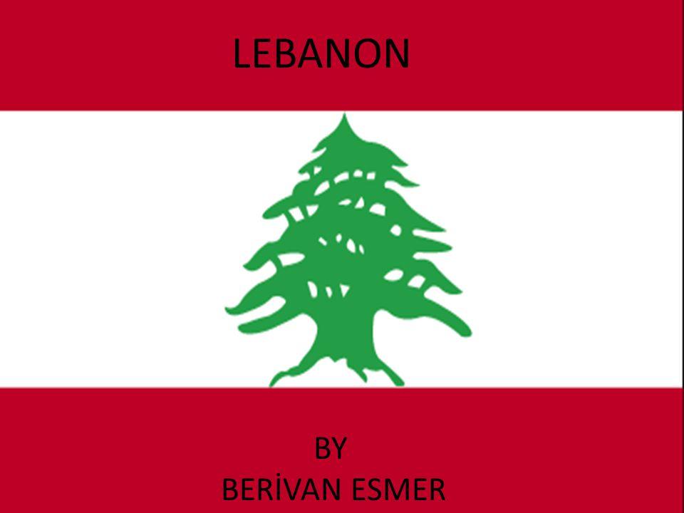 LEBANON BY BERİVAN ESMER LEBANON BY BERİVAN ESMER