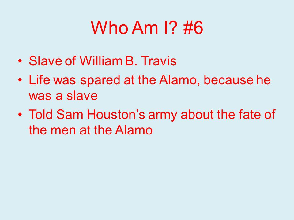 Who Am I. #6 Slave of William B.