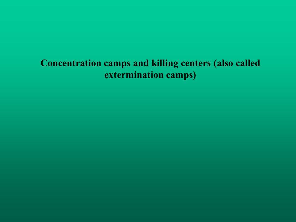 - Concentration camps: People were imprisoned and forced to work on very bad conditions in order to kill them by forced labour.