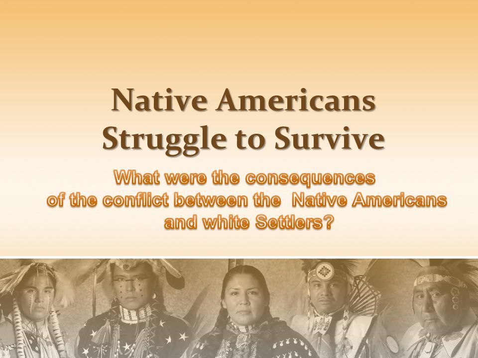 Native Americans Struggle to Survive