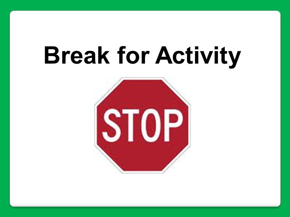Break for Activity