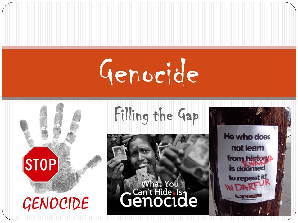 Filling the Gap Genocide
