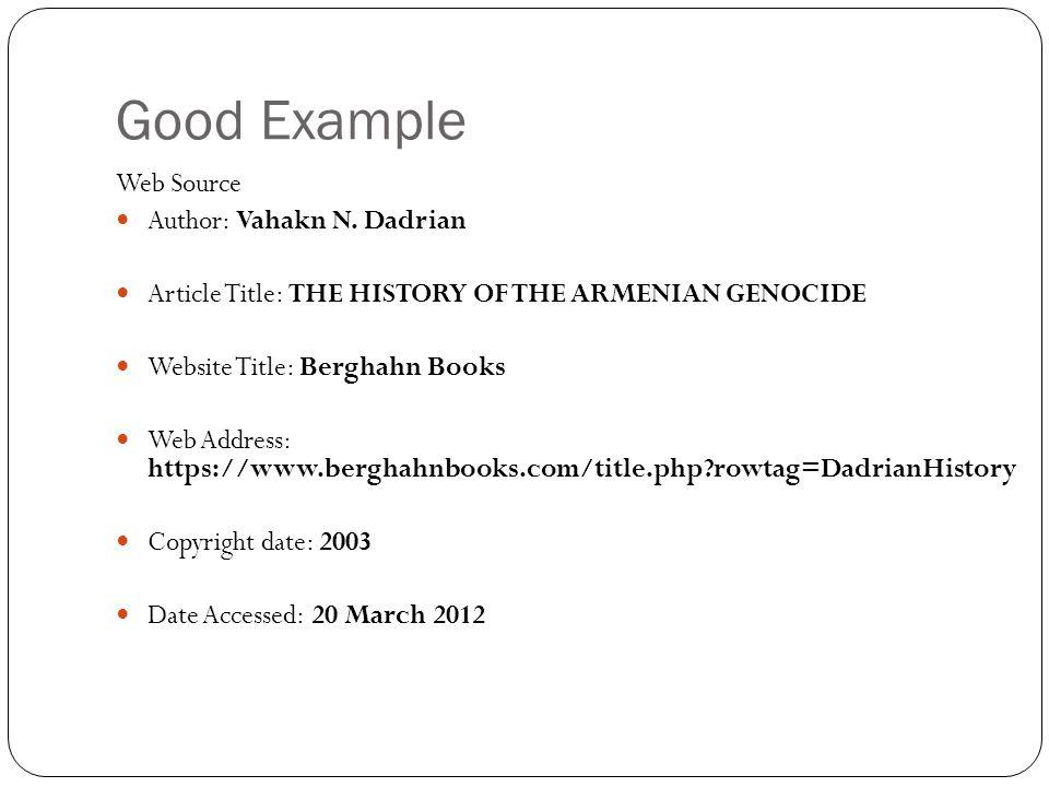 Good Example Web Source Author: Vahakn N.