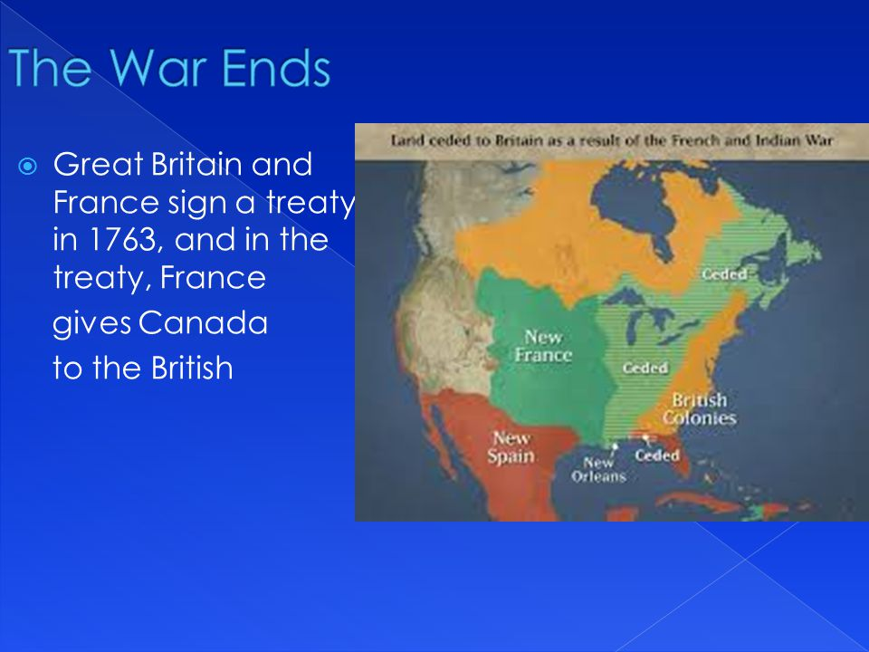  There are some major effects of the French and Indian war that directly lead to the Revolutionary War  1.