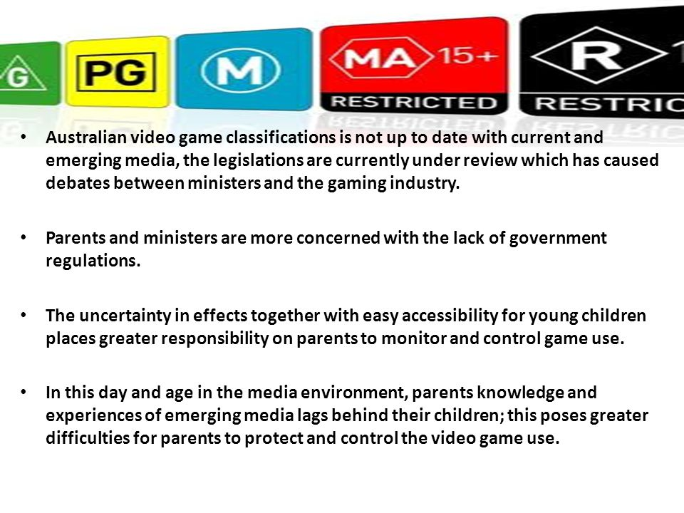 Australian video game classifications is not up to date with current and emerging media, the legislations are currently under review which has caused debates between ministers and the gaming industry.